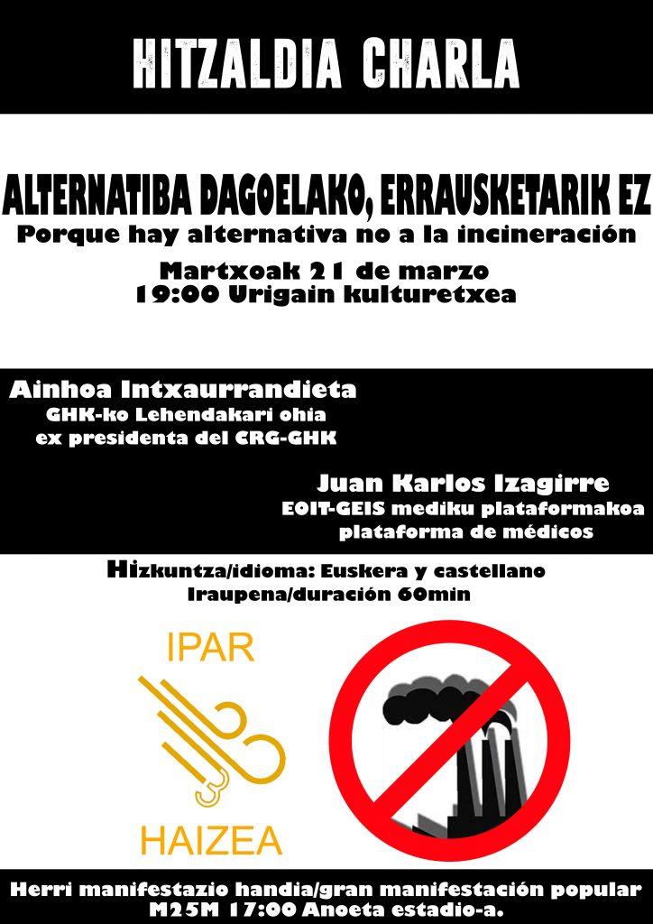 El 21 de marzo charla organizada por la plataforma Ipar Haizea de Andoain: «Porque hay alternativa no a la incineración»