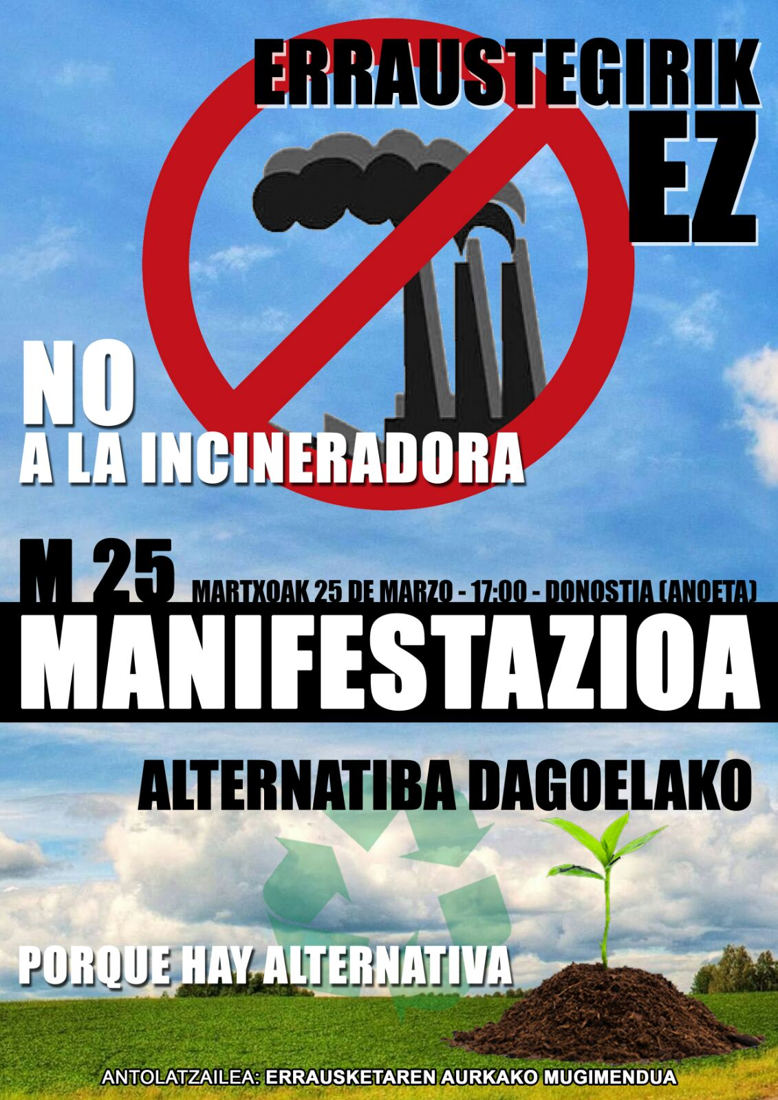 Alternatiba  dagoelako  martxoaren  25ean  errausketari  EZ!