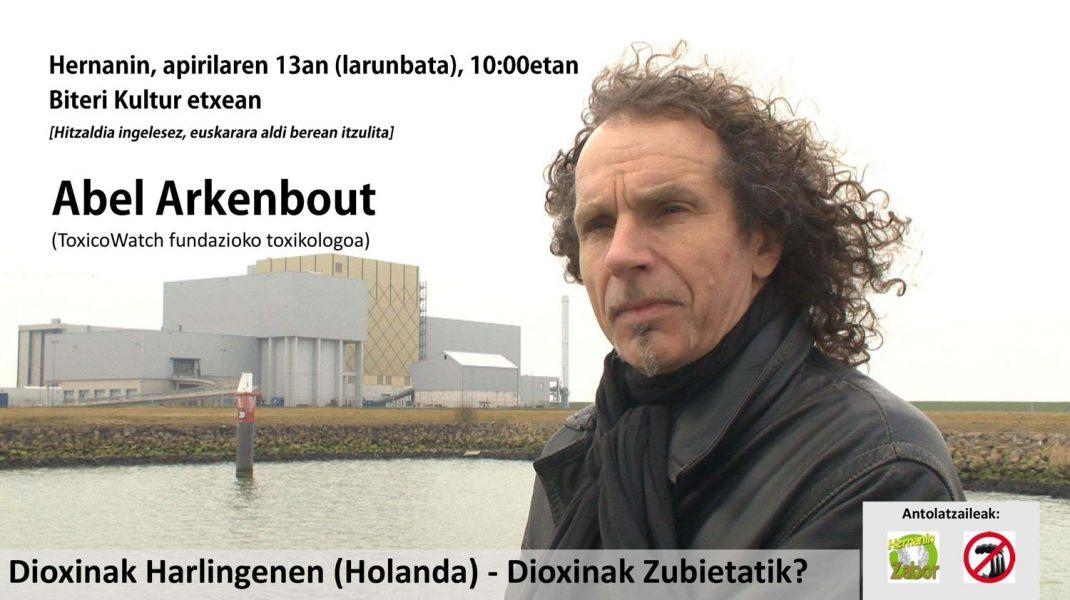 Larunbatean  hitzaldia:  Dioxinak  Harlingenen  (Holanda)  –  Dioxinak  Zubietatik?